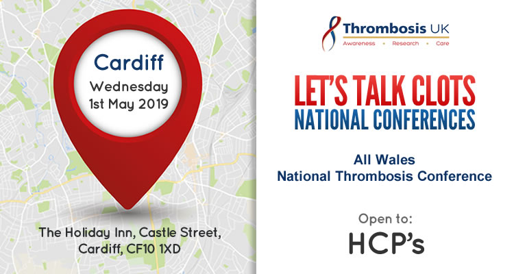 All Wales National Thrombosis Conference, Cardiff - FULLY BOOKED