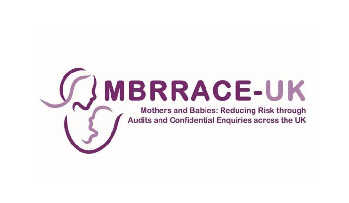 MBRRACE-UK: Mothers and Babies: Reducing Risk through Audits and Confidential Enquiries across the UK