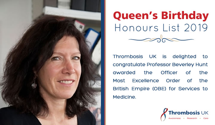 Professor Beverley Hunt Recognized as Officer of the Most Excellence  Order of the British Empire for Service to Medicine