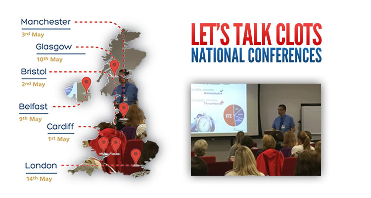 May 2018 saw the launch of Thrombosis UK's 'Let's Talk Clots' healthcare professional conferences.