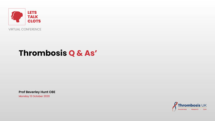 Thrombosis UK Video | Thrombosis Q & A's